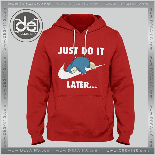 Buy Hoodie Just Do It Snorlax Pokemon Hoodies Mens Hoodies Womens Red
