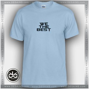 Buy Tshirt Lorenbeech We the Best Tshirt mens Tshirt womens Tees size S-3XL