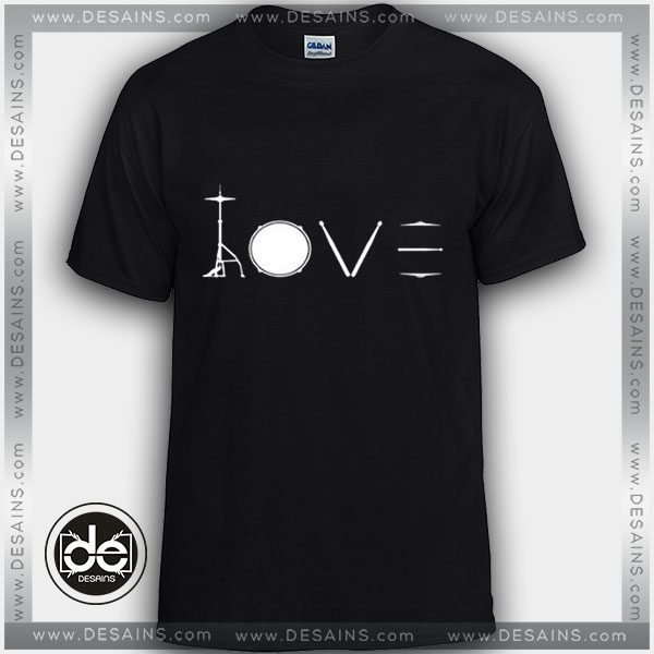 Buy Tshirt Love Drummer Design art Tshirt mens Tshirt womens Tees size S-3XL