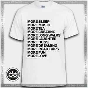 Buy Tshirt More sleep more music Tshirt mens Tshirt womens Tees size S-3XL
