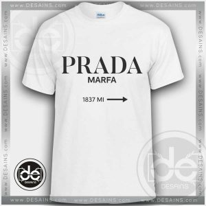 Buy Tshirt Prada Marfa Fashion Tshirt mens Tshirt womens Size S-3XL