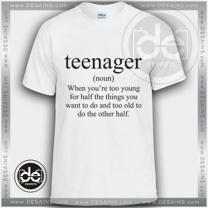 Buy Tshirt Definition of Teenager Tshirt mens Tshirt womens Size S-3XL