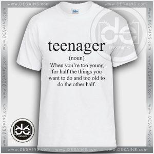 Buy Tshirt Definition of Teenager Tshirt mens Tshirt womens Size S-3XL