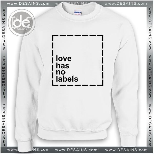 f8eddb354c Buy Sweatshirt Love has no labels Sweater Womens and Sweater Mens