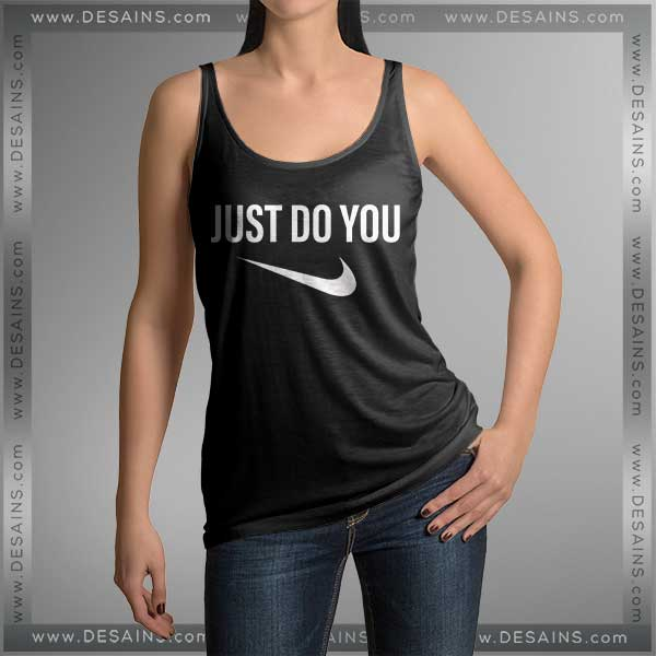 Buy Tank Top Just Do You Tank top Womens and Mens Adult