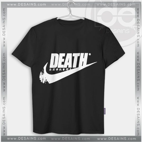 Buy Tshirt Death Just Do It Tshirt Womens Tshirt Mens Tees Size S-3XL