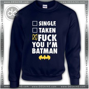 Buy Sweatshirt Fuck Batman Sweater Womens and Sweater Mens