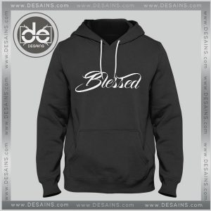 Buy Hoodies Blessed Quotes Hoodie Mens Hoodie Womens Adult Unisex