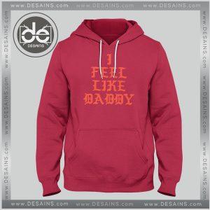 Buy Hoodie I Feel Like Daddy Pablo Hoodie Mens Hoodie Womens Adult