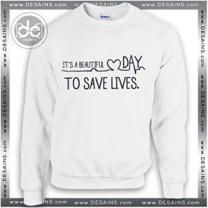 Sweatshirt Greys Anatomy Save Lives Sweatshirt Womens Sweaters Mens