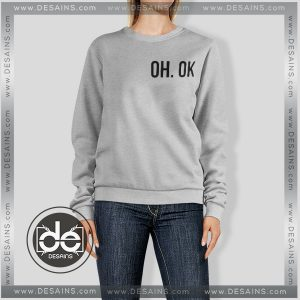 Buy Sweatshirt OH OK Custom Sweater Womens and Sweater Mens