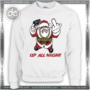 Buy Sweatshirt Fuck Santa Up All Night Sweater Womens Sweater Mens White