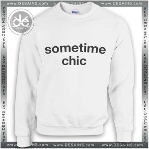 Buy Sweatshirt Sometime Chic Sweater Womens and Sweater Mens