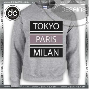 Buy Sweatshirt Tokyo Paris Milan Sweater Womens and Sweater Mens