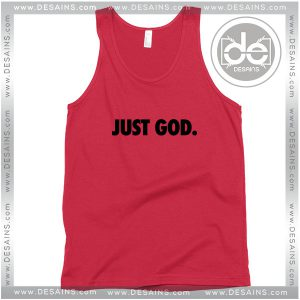 Buy Tank Top Just God Tank top Womens and Mens Adult