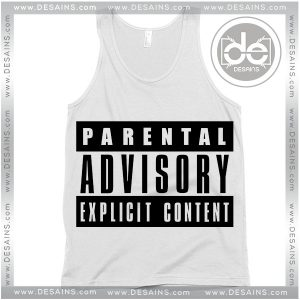Tank Top Parental Advisory Explicit Content Tank top Womens and Mens