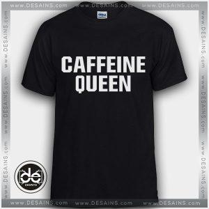 Buy Tshirt Caffeine Queen Tshirt Womens Tshirt Mens Tees size S-3XL