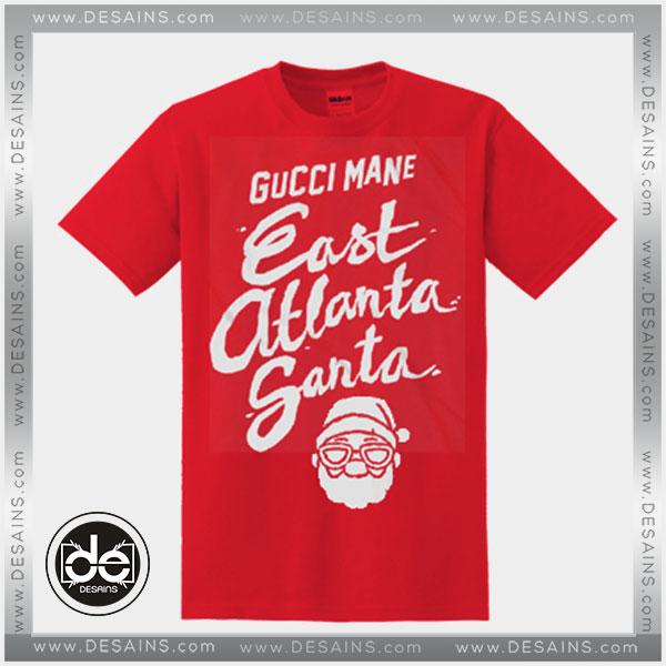 85dc584a Tshirt Gucci Mane East Atlanta Santa Tshirt Womens Tshirt Mens Tees ...