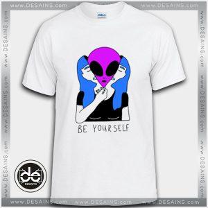 Buy Tshirt Alien Be Yourself Tshirt Womens Tshirt Mens Tees Size S-3XL