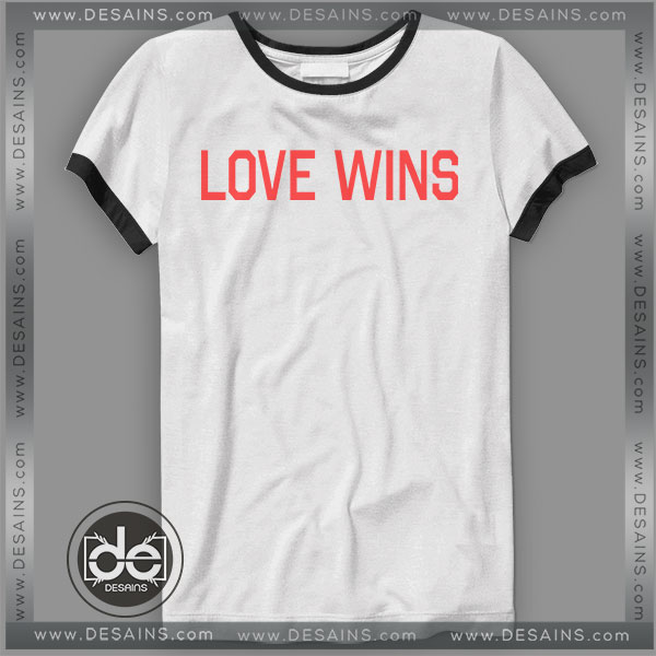 Buy Tshirt Ringer Tee Dodies Love Wins Tshirt Ringer Womens Mens size S-3XL