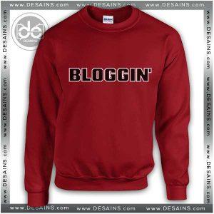 Buy Sweatshirt BLOGGING Bloggin Sweater Womens and Sweater Mens