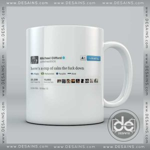 Buy Mug Michael Clifford Twitter Here's a cup of calm the fuck down Custom Coffee Mug