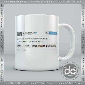 Buy Mug Michael Clifford Twitter Here's a cup of calm the fuck down Custom Coffee Mug