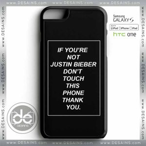 Buy Phone Cases You're not justin bieber Iphone Case Samsung galaxy case