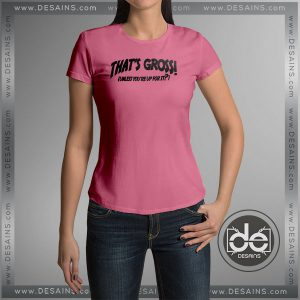 Buy Tshirt That's Gross Unless You're Up For It Tshirt Womens Tshirt Mens Tees Size S-3XL