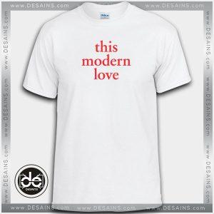 Buy Tshirt This Modern Love Tshirt Womens Tshirt Mens Tees Size S-3XL