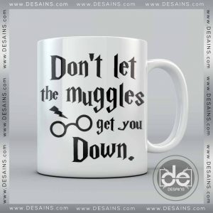 Buy Mug Harry Potter Don't Let the muggles get you down Custom Coffee Mug