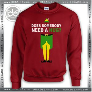 Sweatshirt Elf Christmas Does Somebody Need a Hug? Sweater Womens and Sweater Mens
