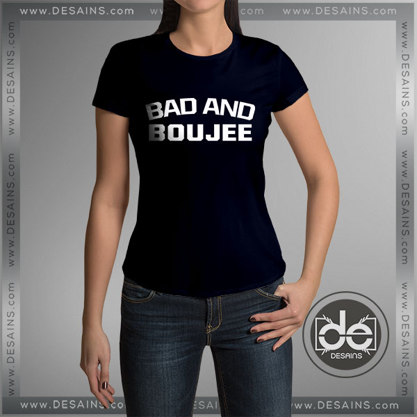Buy tee shirt dress bad and boujee tshirts custom t shirt for Where to buy custom t shirts