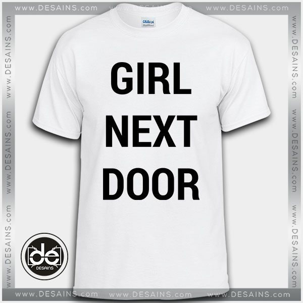 d13075205bb Best-Tee-Shirt-Girl-Next-Door-Custom-Tshirt-Review-600x600.jpg