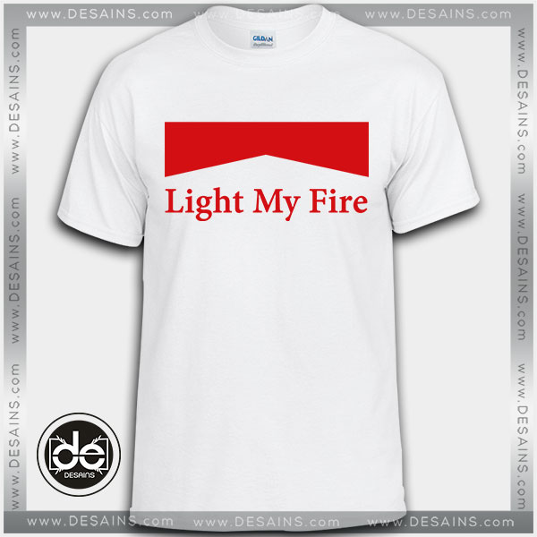 84fcd81cac5 Best-Tee-Shirt-Light-My-Fire-The-Doors-Custom-T-Shirt-Review.jpg