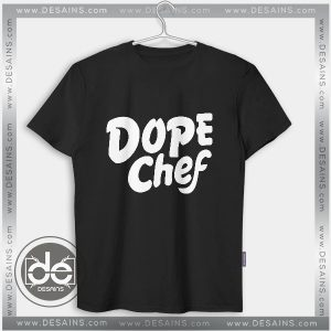 Cheap Tee Shirt Dress Dxpe Chef Dope Chef Tshirt