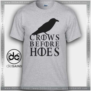 Cheap Graphic Tee Shirts Crows Before Hoes Game of Thrones On Sale