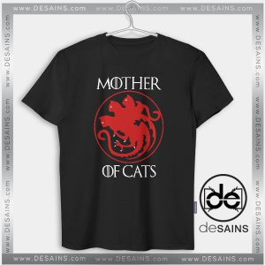 Cheap Graphic Tee Shirts Mother of Cats Game of Thrones