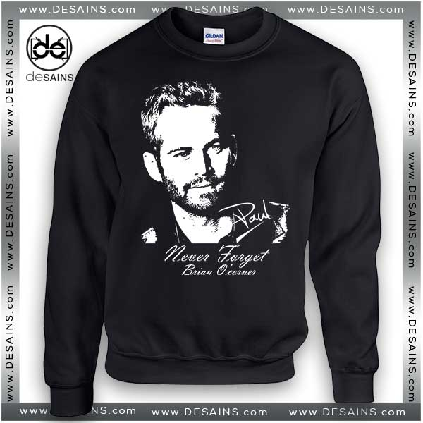 Cheap Graphic Sweatshirt RIP Paul Walker Dead on Sale