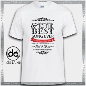 Cheap Graphic Tee Shirts Best Song Ever One Direction On Sale