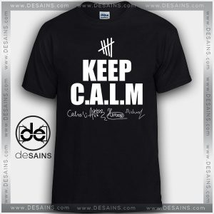Cheap Graphic Tee Shirts Signature Keep Calm 5SOS