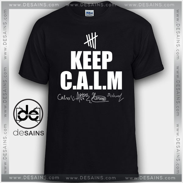 Cheap Graphic Tee Shirts Signature Keep Calm 5SOS
