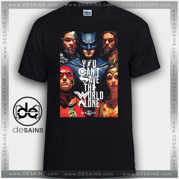 558d6338130 CheapTee-Shirts-Justice-League-Poster-Quote-Tshirt-Kids -and-Adult-600x600.jpg