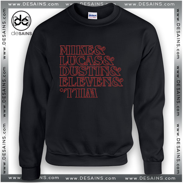 Cheap Graphic Sweatshirt Stranger Kids Mike Lucas Dustin Eleven Will