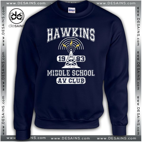 Cheap Graphic Sweatshirt Stranger Things Hawkins AV Club