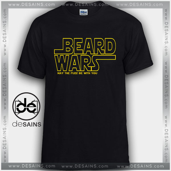 Cheap Graphic Tee Shirts Beard Wars May The Fuzz Be With You