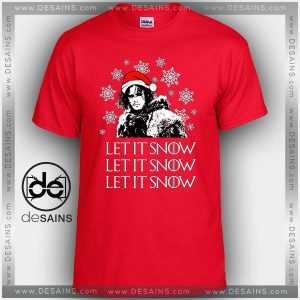 Cheap Graphic Tee Shirts Let it Snow Game of Thrones