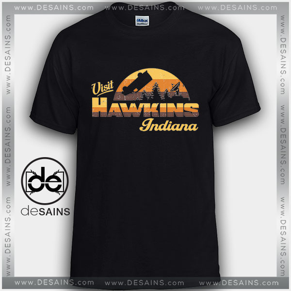 Cheap Graphic Tee Shirts Stranger Things Visit Hawkins Indiana