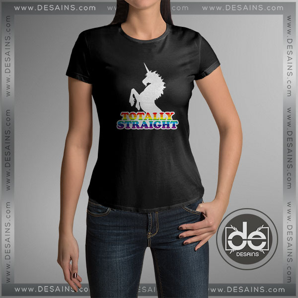 Cheap Graphic Tee Shirts Unicorn Totally Straight Tshirt Size S-3XL