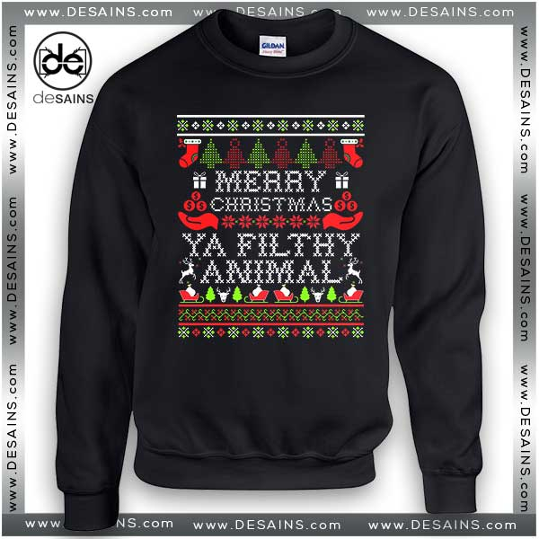 Merry Christmas Ya Filthy Animals.Cheap Ugly Sweatshirt Merry Christmas Ya Filthy Animal On Sale